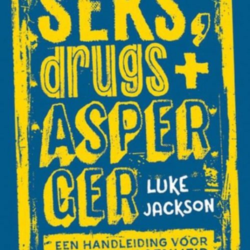 Seks, drugs en Asperger